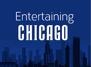 Entertaining Chicago