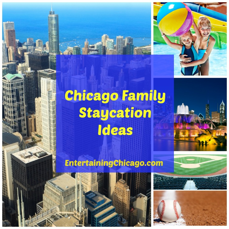 Chicago Family Staycation